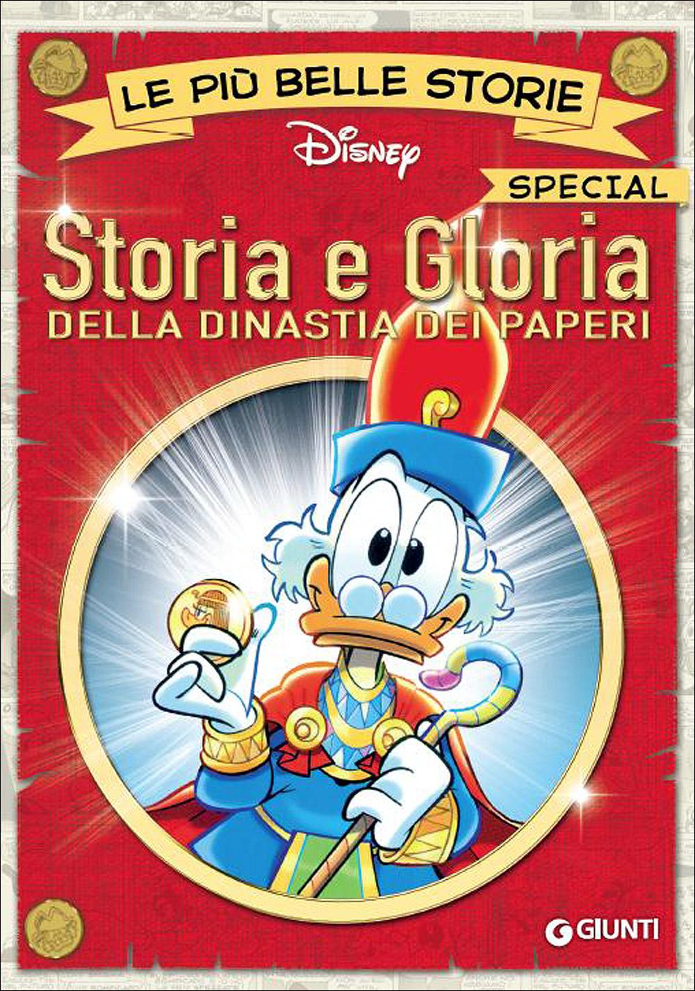 Cover Le più belle storie Disney - Special Edition 2 - Storia e Gloria della dinastia dei paperi
