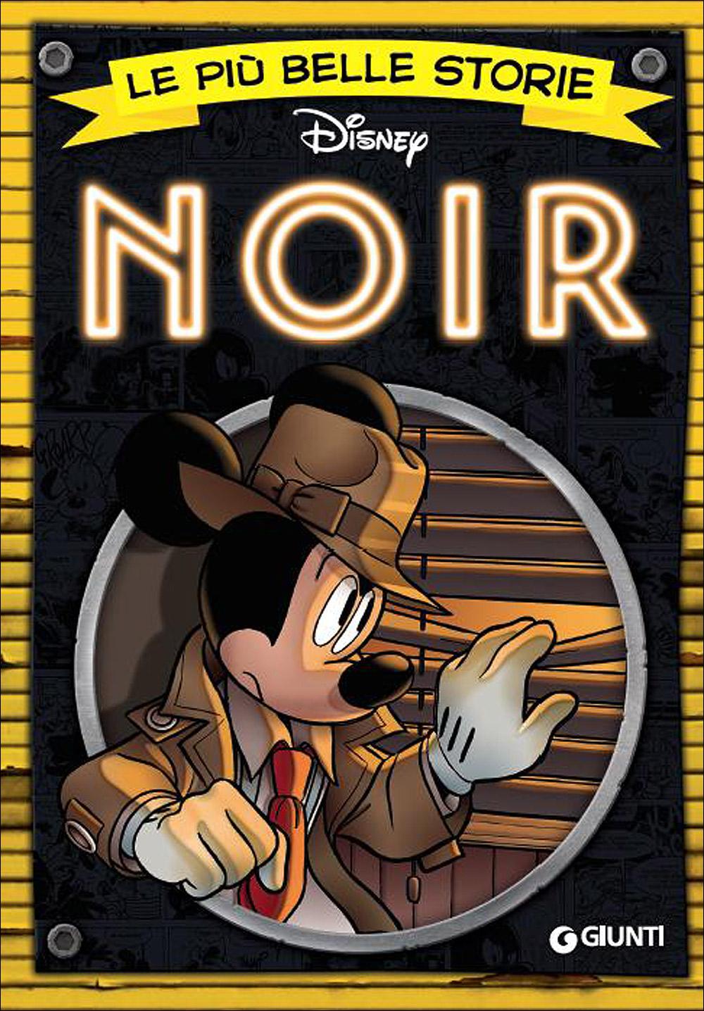 Cover Le più belle storie Disney 28 - Noir