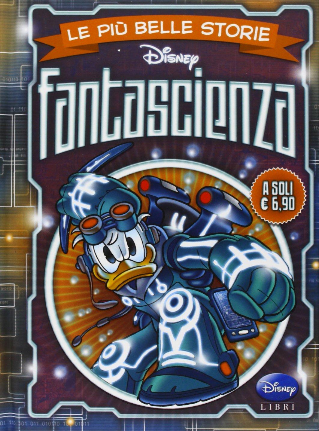 Cover Le più belle storie Disney 3 - Fantascienza