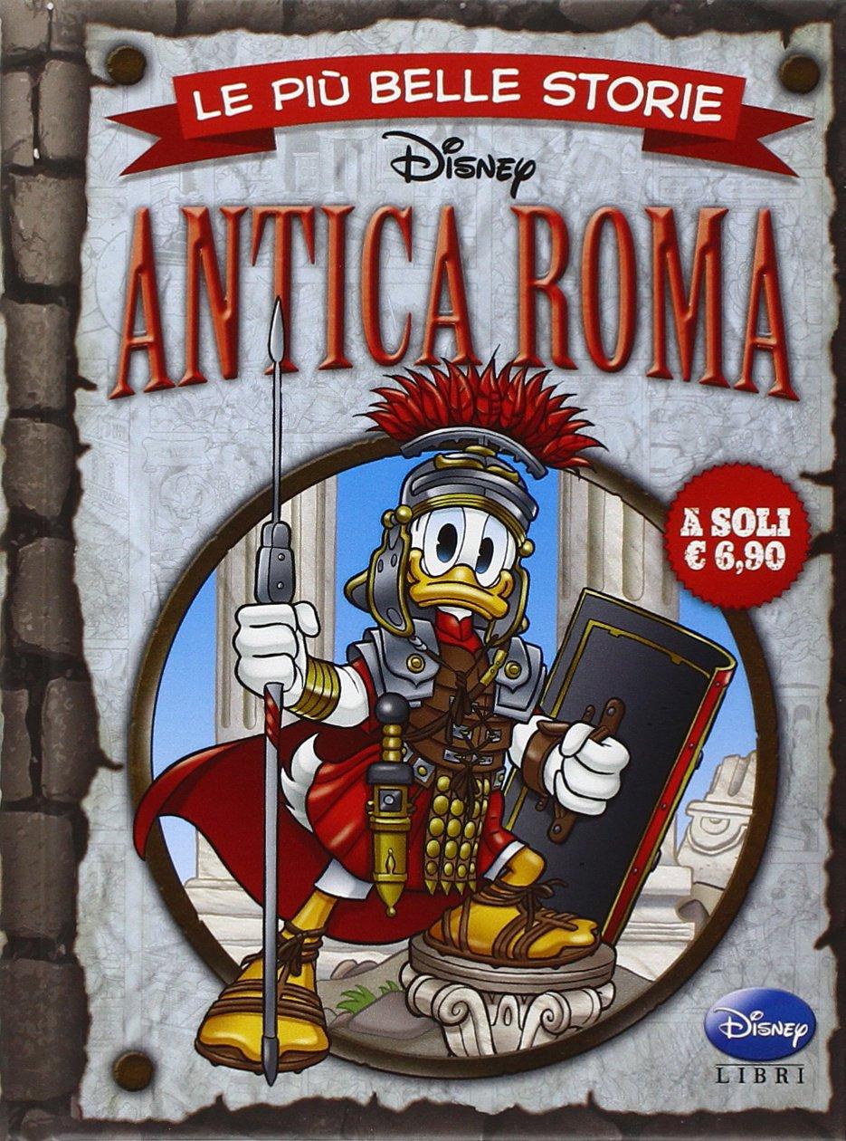 Cover Le più belle storie Disney 7 - Antica Roma
