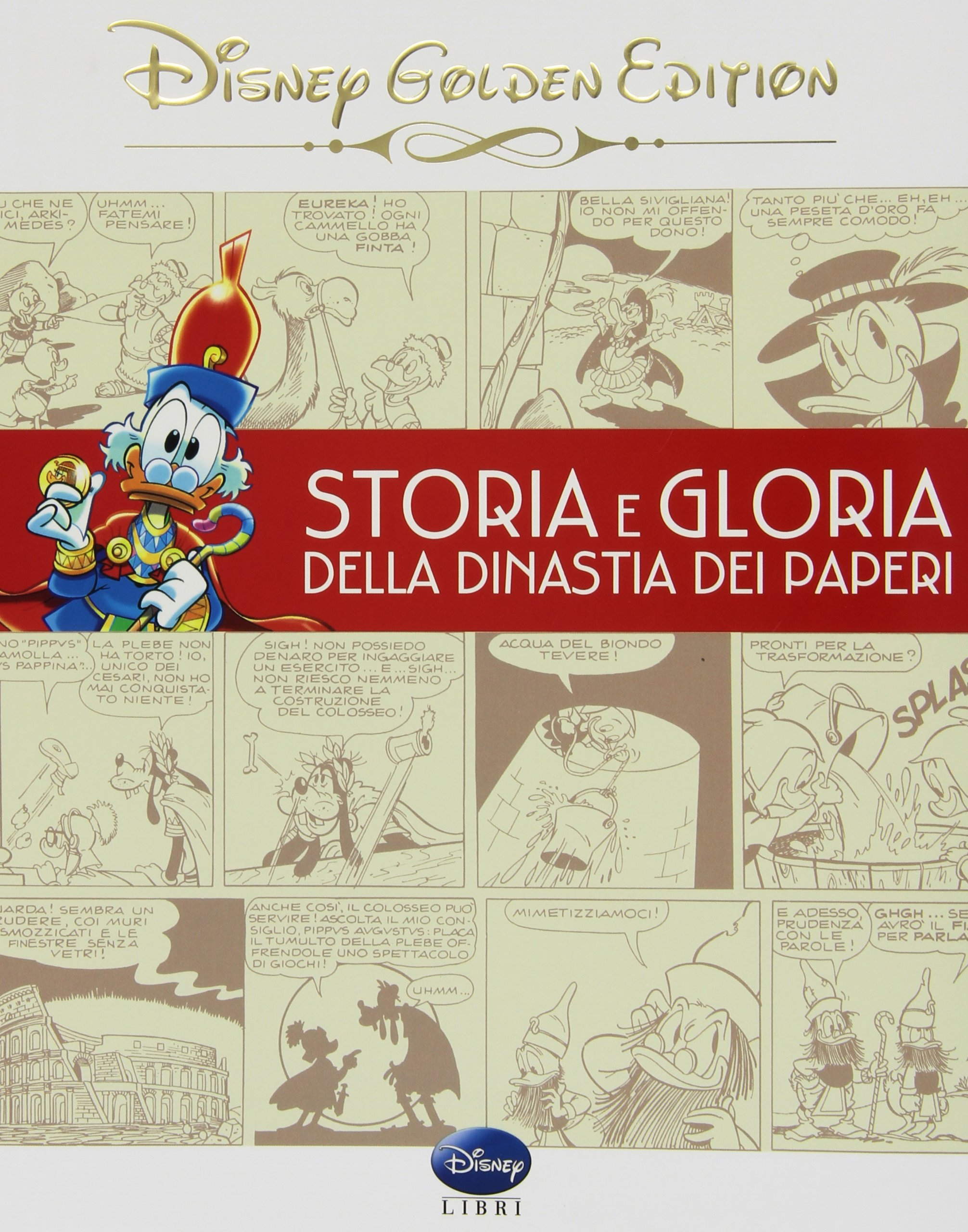 Cover Disney Golden Edition 1 - Storia e gloria della dinastia dei Paperi