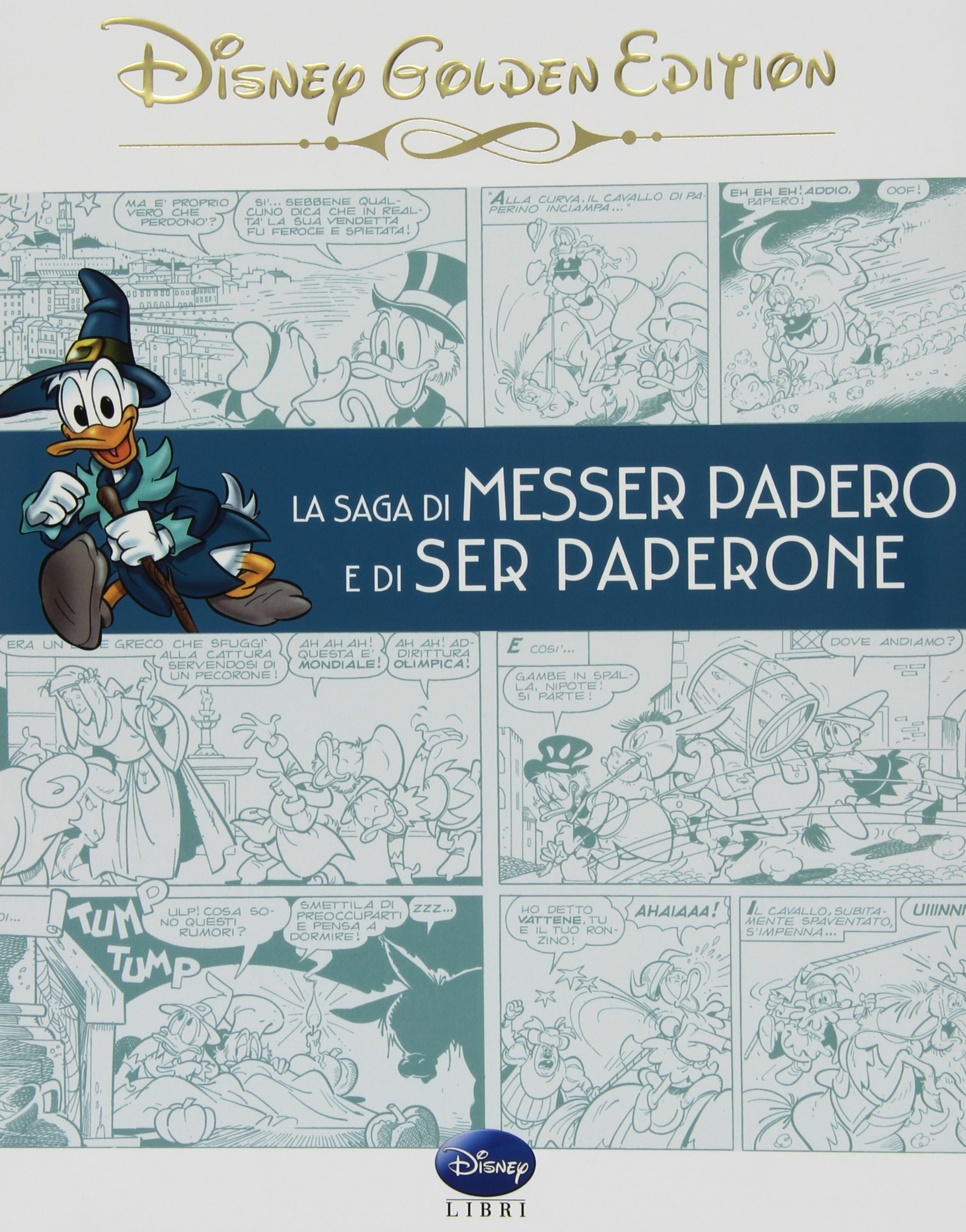 Cover Disney Golden Edition 2 - La saga di Messer Papero e di Ser Paperone