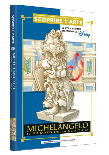 Cover Scoprire l'arte 8 - Michelangelo. Il primato della scultura