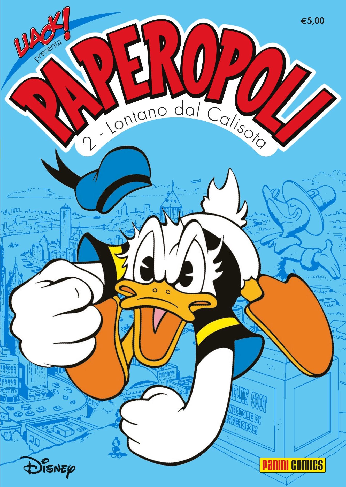 Cover Uack! 25 - Paperopoli 2 - Lontano dal Calisota