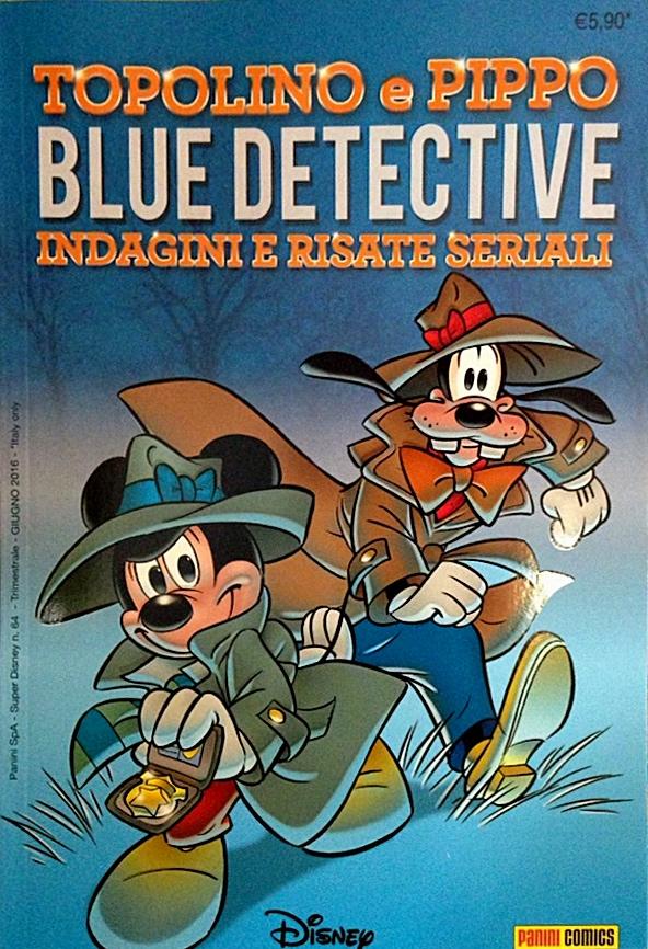 Cover Topolino e Pippo Blue Detective - Indagini e risate seriali