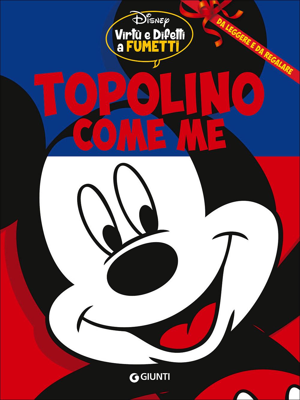 Cover Virtù e Difetti a Fumetti 7 - Topolino come me